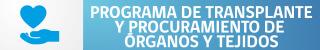 Programa Trasplante y Procuramiento de Órganos y Tejidos